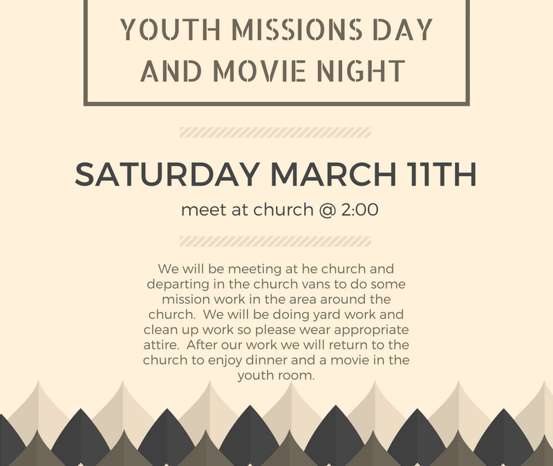Youth Missions Day and Movie Night