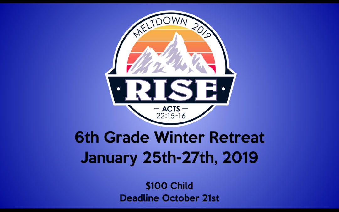 6th Grade Winter Meltdown Retreat
