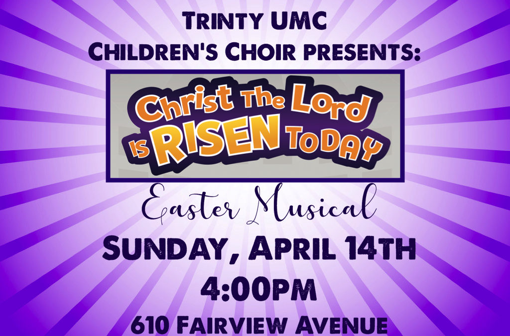 Children's Musical, Sunday April 14th 4pm