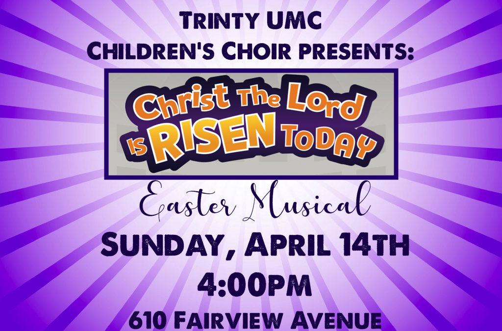 Children's Musical, Sunday April 14th 4pm
